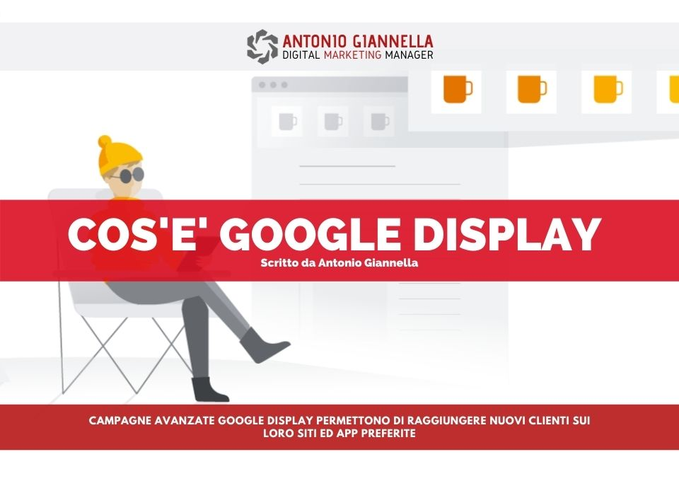 cos'è google display advertising campagne avanzate google ads